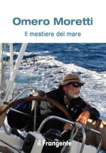 il mestiere del mare il libro di Omero Moretti copertina intera